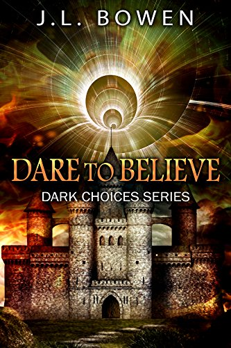 JL Bowen - Dare to Believe