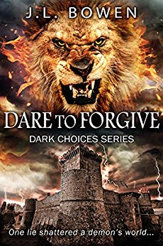 J L Bowen - Dare to Forgive