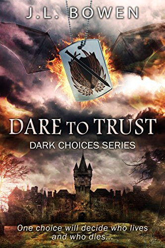 J L Bowen - Dare to Trust
